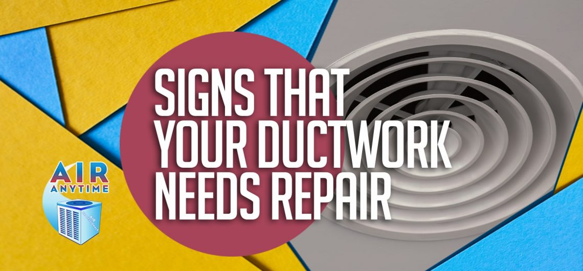 Signs That Your Ductwork Needs Repair
