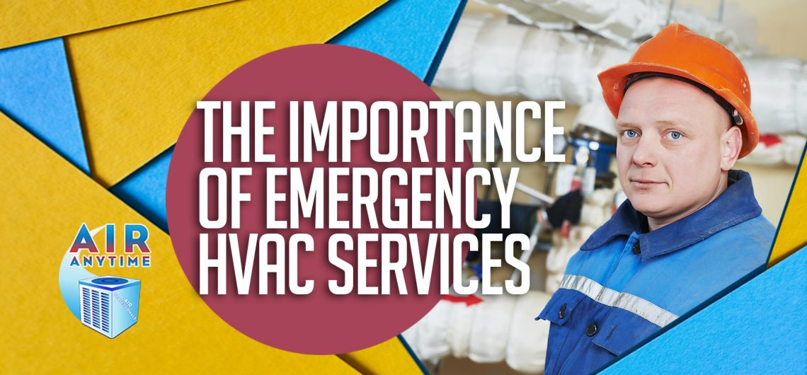 TheImportanceOfEmergencyHvac_AirAnytime