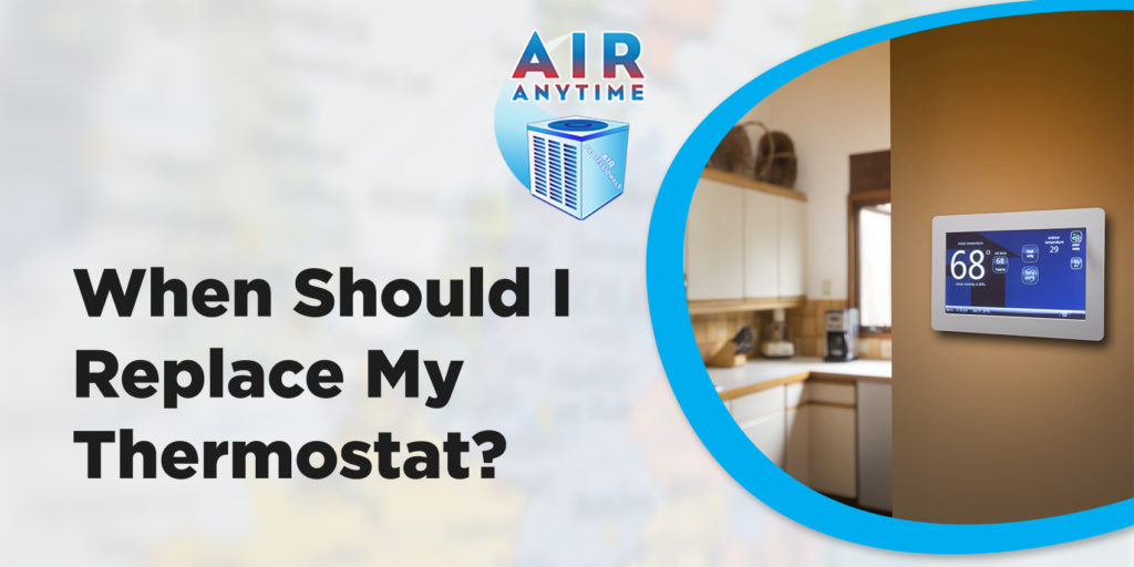 When Should I Replace My Thermostat?