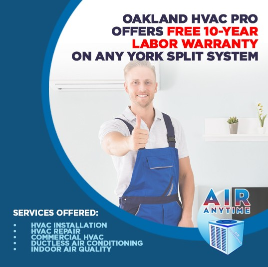 Oakland HVAC pro offers free 10-year labor warranty on any york split system